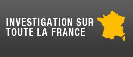 Investigation sur toute la France